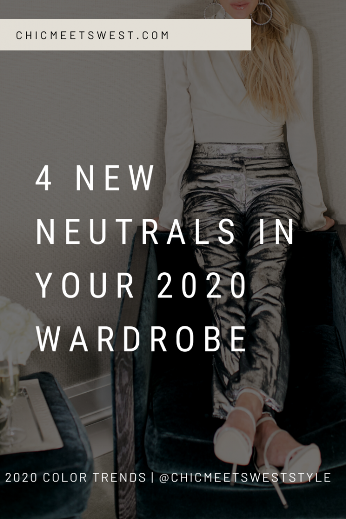 4 new neutrals in your 2020 wardrobe.